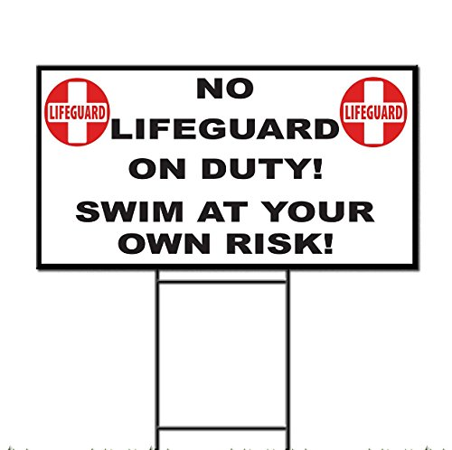 No Lifeguard On Duty! Swim At Your Own Risk! Plastic Yard Sign /FREE Stakes 18 x 24 Inches One Side Print by Fastasticdeals