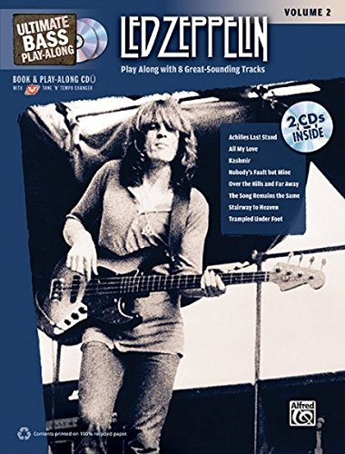 Ultimate Bass Play-Along Led Zeppelin, Vol 2: Play Along with 8 Great-Sounding Tracks (Authentic Bass TAB), Book & 2 CDs (Ultimate Play-Along) ebook