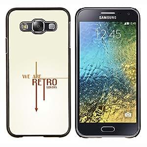Caucho caso de Shell duro de la cubierta de accesorios de protección BY RAYDREAMMM - Samsung Galaxy E5 E500 - Texto retro fresco limpio Blanca