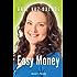 Easy Money (Good Reads)
