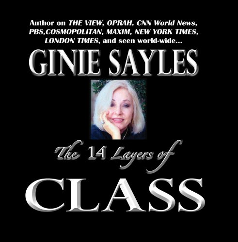 the-14-layers-of-class-by-ginie-sayles