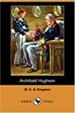 Archibald Hughson, W. H. G. Kingston, 1406583693