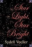 Star Light, Star Bright, Sydell Voeller, 0803498152