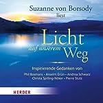 Licht auf unserem Weg | Phil Bosmans,Anselm Grün,Andrea Schwarz