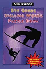 Mad Learning: 5th Grade Spelling Words Puzzle Book Paperback