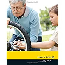 Issues in Aging by Mark Novak (2011-10-11)