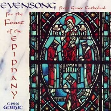 Grace Gothic Collection - Evensong for the Feast of the Epiphany