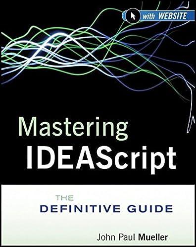 mastering ideascript with website the definitive guide idea john rh amazon com CaseWare Software Accounting CaseWare Software Accounting