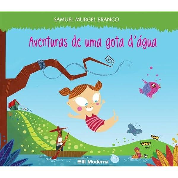 Aventura de Uma Gota D'Água | Amazon.com.br