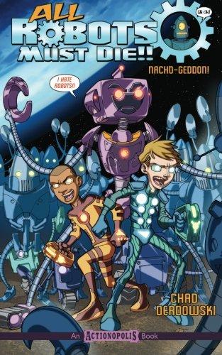 Download All Robots Must Die: Nacho-Geddon ebook