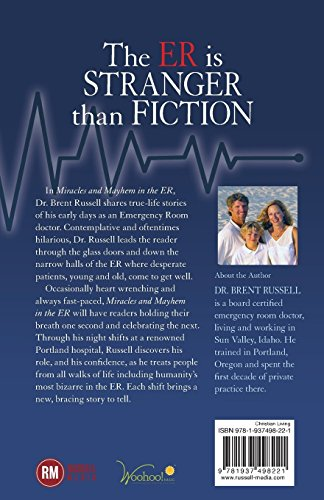 Miracles & Mayhem in the ER: Unbelievable True Stories from an Emergency Room Doctor - medicalbooks.filipinodoctors.org