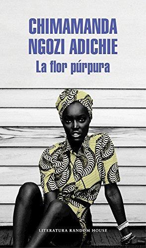 La Flor P?de?ed???rpura / Purple Hibiscus: A Novel