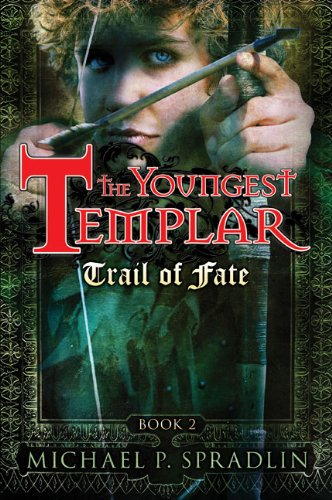 Trail of Fate (The Youngest Templar, Book 2)