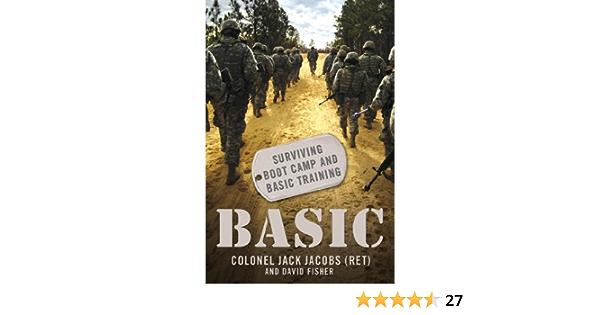 Basic: Surviving Boot Camp and Basic Training: Amazon.es ...