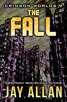 The Fall: Crimson Worlds 9 by [Allan, Jay]