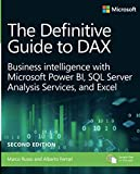 img - for The Definitive Guide to DAX: Business intelligence for Microsoft Power BI, SQL Server Analysis Services, and Excel Second Edition (Business Skills) book / textbook / text book