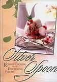 Silver Spoon, Devoiry Ginsberg, Leah Schapira, 1583302794