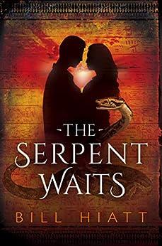The Serpent Waits (When Parallels Collide Book 1) by [Hiatt, Bill]
