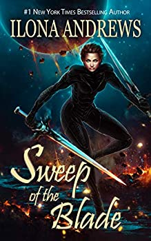 Sweep of the Blade by Ilona Andrews science fiction and fantasy book and audiobook reviews