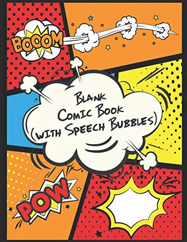Blank Comic Book (with speech bubbles): Draw and Create your own Comic book, 120 pages 8.5 x 11 inches, White paper
