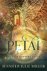 Petal (Water Skipper's Book 5)