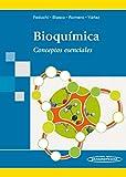 Bioquimica / Biochemistry: Concetos Esenciales / Essential Concepts (Spanish Edition)