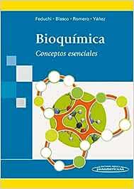 Bioquímica: Conceptos Esenciales: Amazon.es: Feduchi