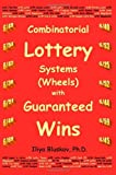 Best Lotto Systems - Combinatorial Lottery Systems (Wheels) with Guaranteed Wins Review