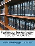 Monographiæ Phanerogamarum Prodromi Nunc Continuatio, Nunc Revisio, Volume 2..., Alphonse de Candolle, 1272936341