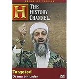 History Channel: Targeted - Osama Bin Laden