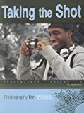 Taking the Shot, Jason Skog, 0756545331