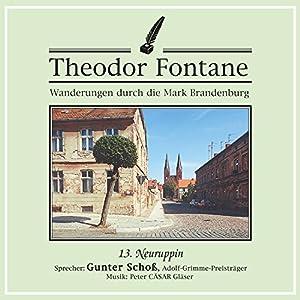 Neuruppin (Wanderungen durch die Mark Brandenburg 13) Hörbuch