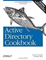 Active Directory Cookbook, 3rd Edition Front Cover