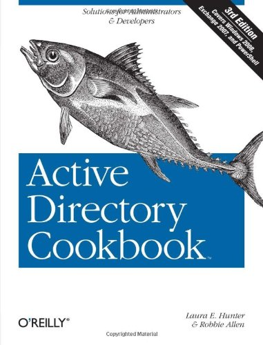 [PDF] Active Directory Cookbook, 3rd Edition Free Download | Publisher : O'Reilly Media | Category : Computers & Internet | ISBN 10 : 0596521103 | ISBN 13 : 9780596521103