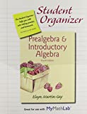 Student Organizer for Prealgebra and Introductory Algebra 4th Edition