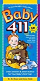 img - for Baby 411: Clear Answers & Smart Advice For Your Baby's First Year, 6th edition book / textbook / text book