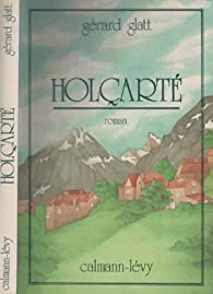 Holçarté par Gérard Glatt