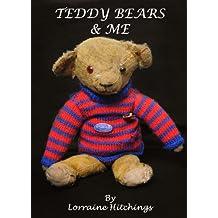 Teddy Bears and Me