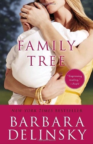 Family Tree by Barbara Delinsky (2007-10-30)