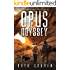 Opus Odyssey: A Survival and Preparedness Story (One Man's Opus Book 2)