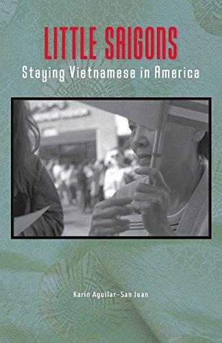 Little Saigons: Staying Vietnamese in America