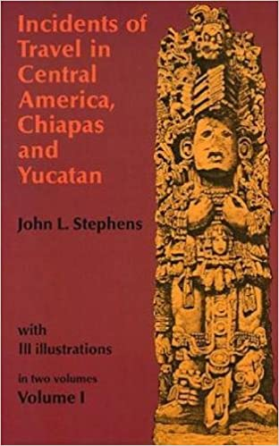 Image result for John L. Stephens, Incidents of Travel in Central America, Chiapas, and Yucatan
