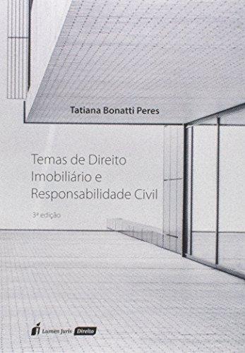 Temas de Direito Imobiliário e Responsabilidade Civil. 2018
