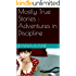 Mostly True Stories : Adventures in Discipline