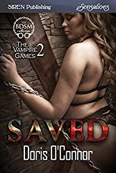 Saved [The Vampire Games 2] (Siren Publishing Sensations)