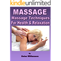 MASSAGE : Aromatherapy Massage Sequence & Techniques for Improving Health and Relaxation: Enjoy the health benefits of Aromatherapy Massage and the Healing ... (Natural Health Remedies Book 2)