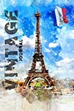 Paris Notebook: Vintage Eiffel Tower Journal: France Traveler Drawing Sketchbook Diary, Planner, Travel Books, Paris Travel, Paris City Journal for ... / Gift, 110 Pages, 6x9, Soft Cover, Matte