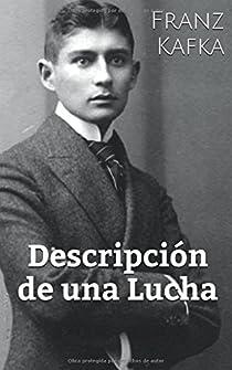 Descripción de una Lucha par Franz Kafka