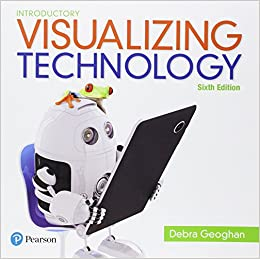 Visualizing Technology Introductory (6th Edition) (Geoghan Visualizing Technology Series)