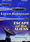 img - for Escape of the Aliens by Loren Robinson from Books In Motion.com book / textbook / text book